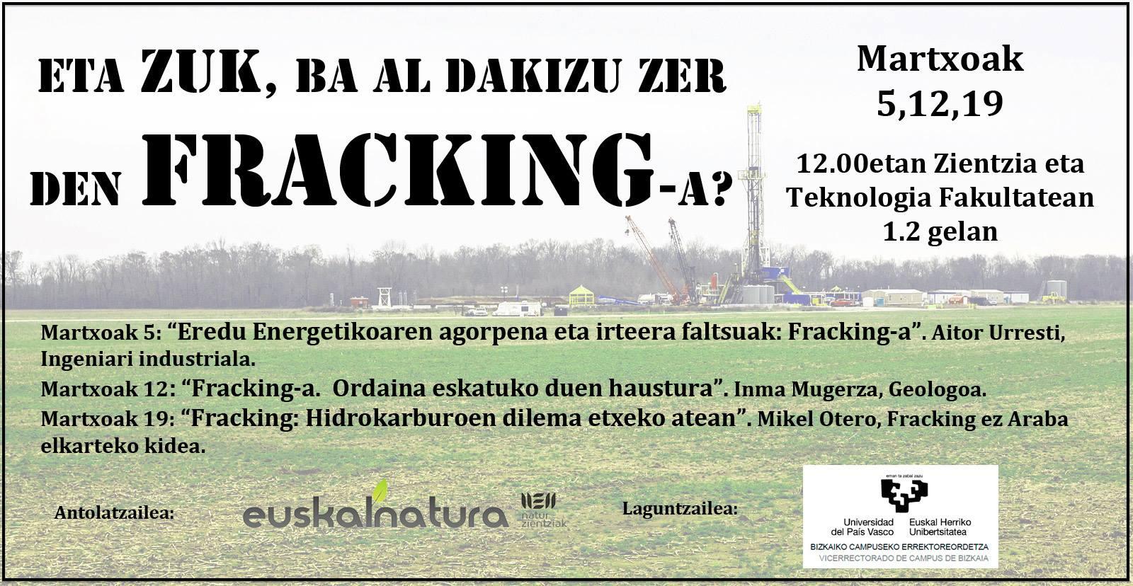 Fracking-ari buruzko hitzaldi-zikloa Euskalnaturaren eskutik